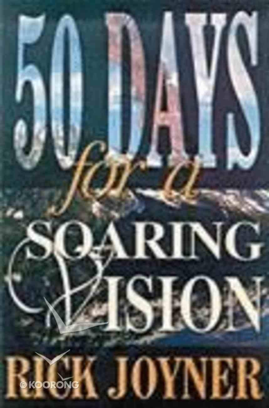 50 Days For a Soaring Vision Paperback