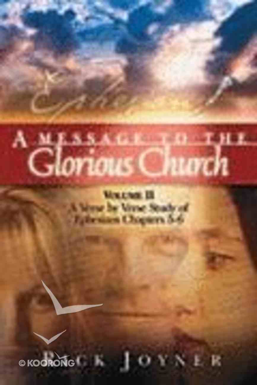 A Message to the Glorious Church (Vol 2) Paperback