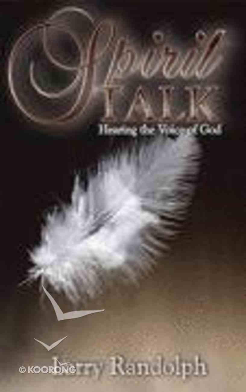 Spirit Talk Paperback