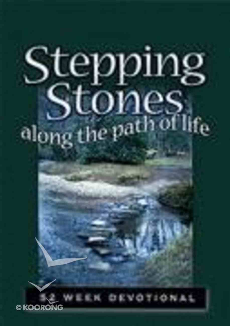 Stepping Stones Along the Path of Life Paperback