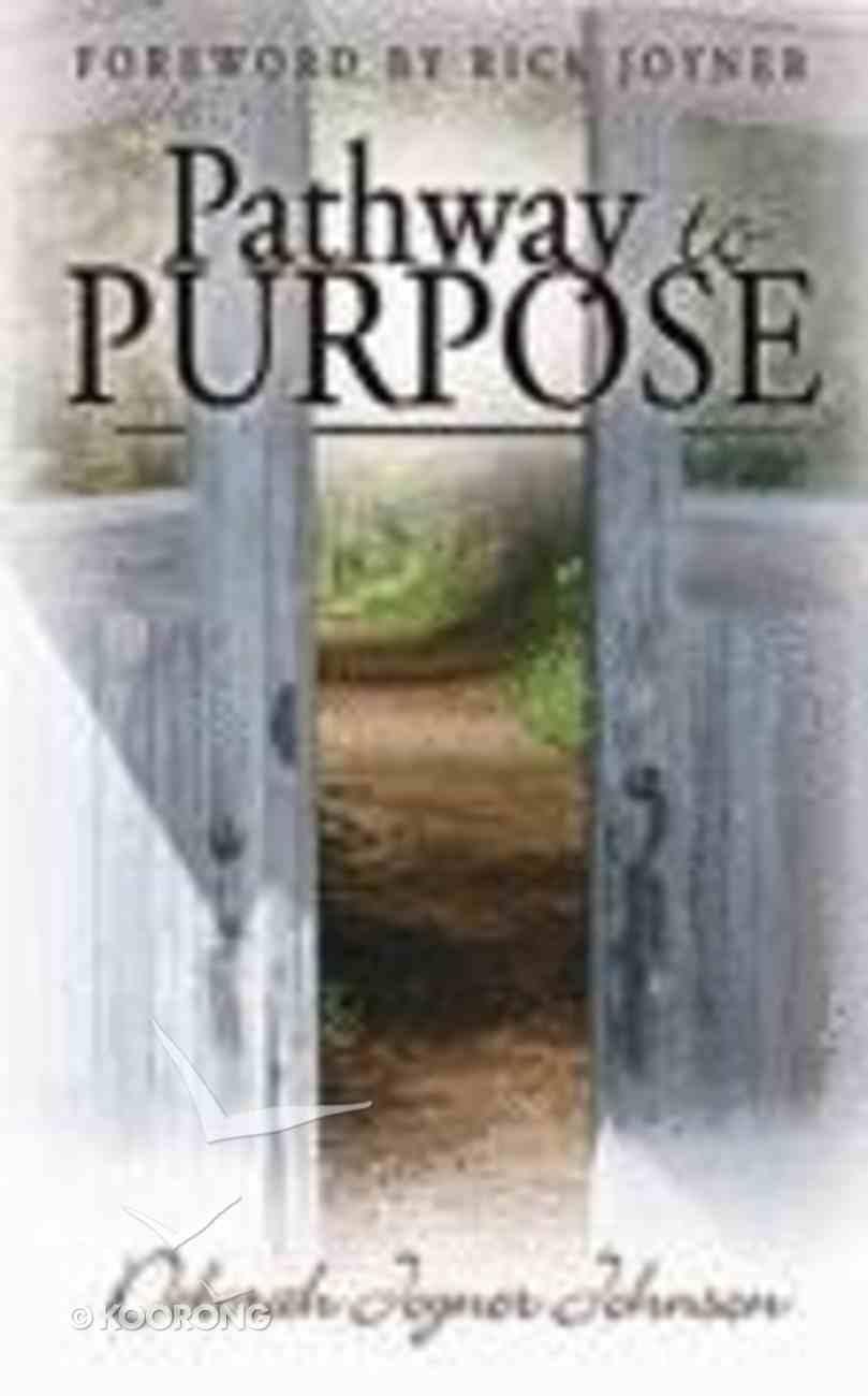 Pathway to Purpose Paperback