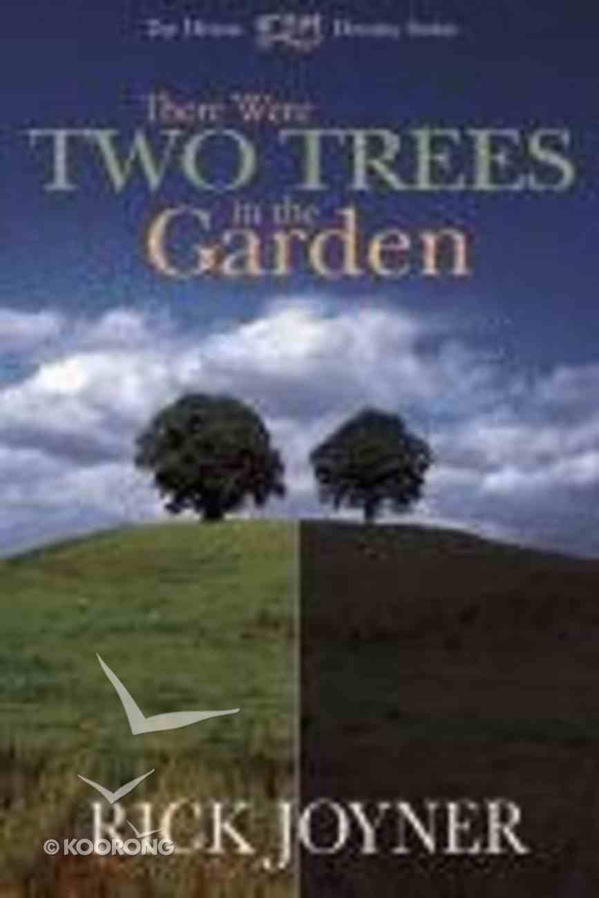 There Were Two Trees in the Garden Mass Market