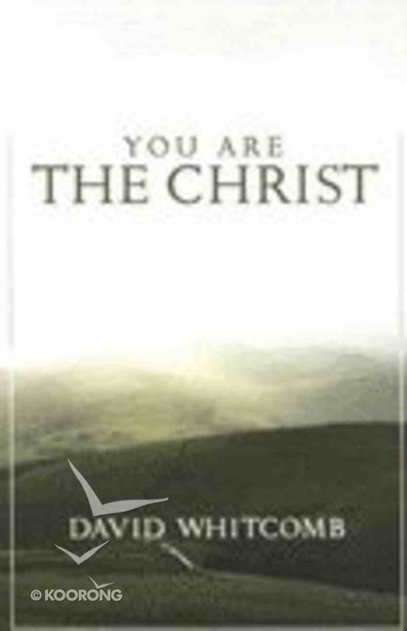 You Are the Christ Paperback