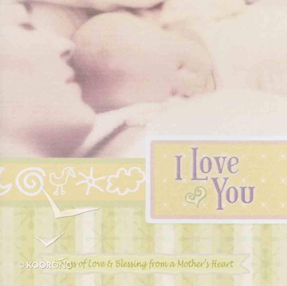 I Love You Lullabies CD