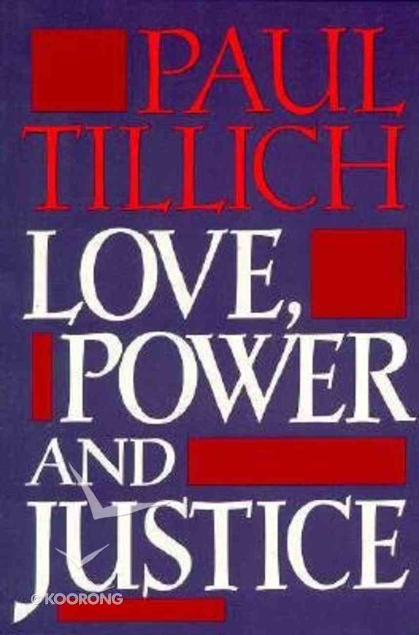 Love Power and Justice Paperback