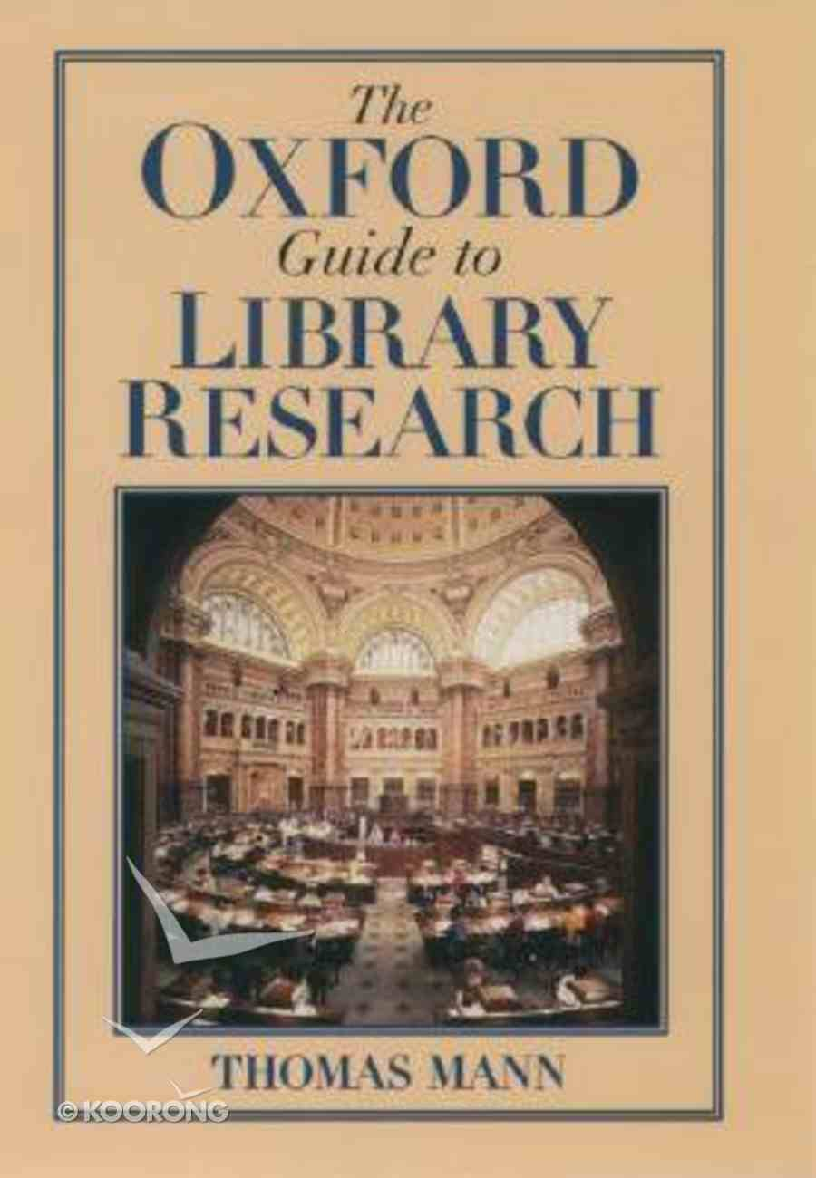 Oxford Guide to Library Research Hardback