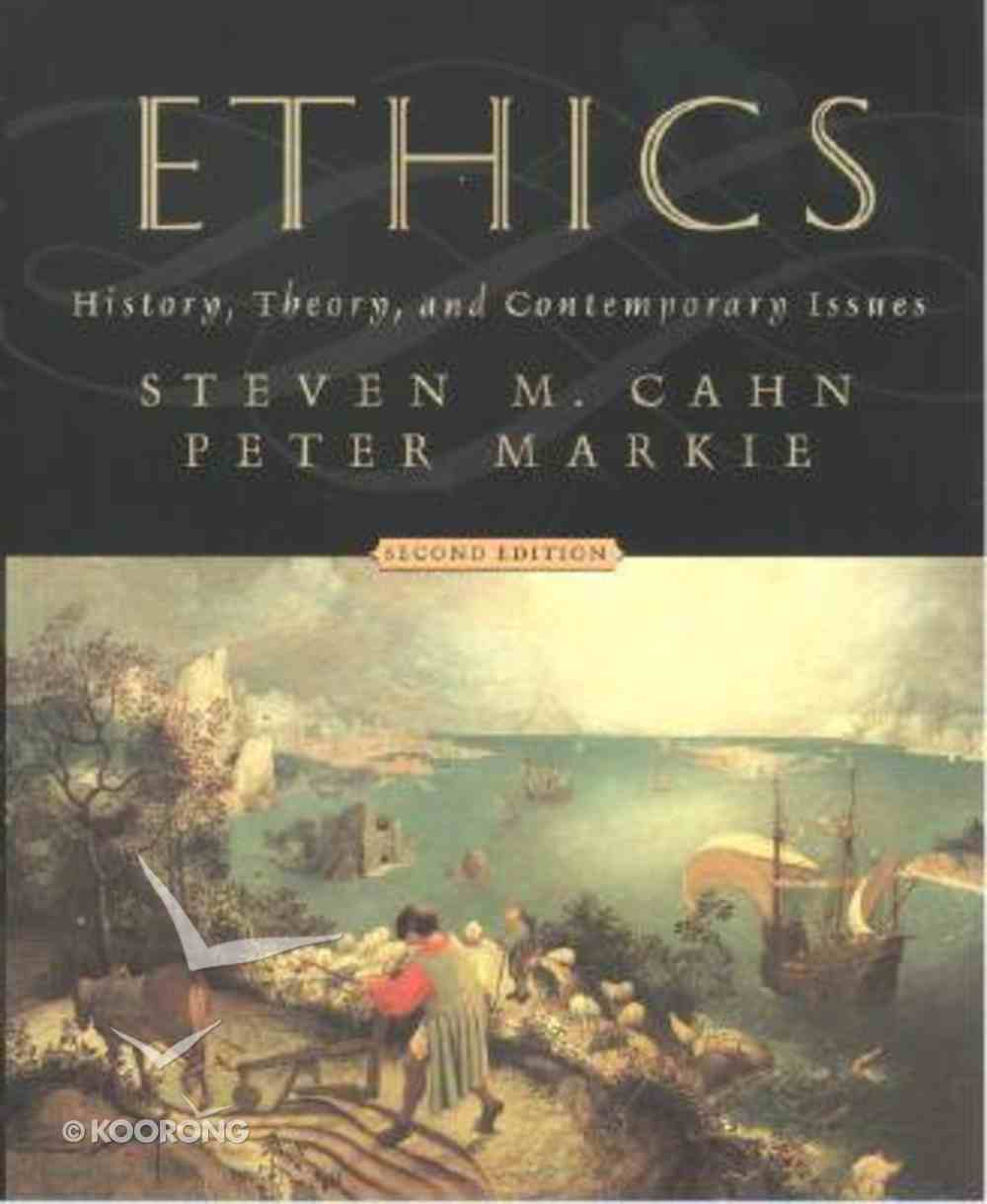Ethics: History, Theory & Contemporary Issues Paperback