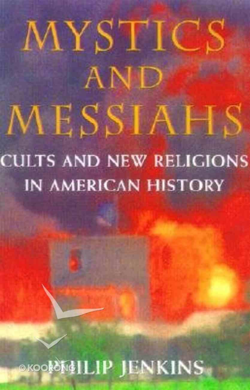 Mystics and Messiahs Paperback
