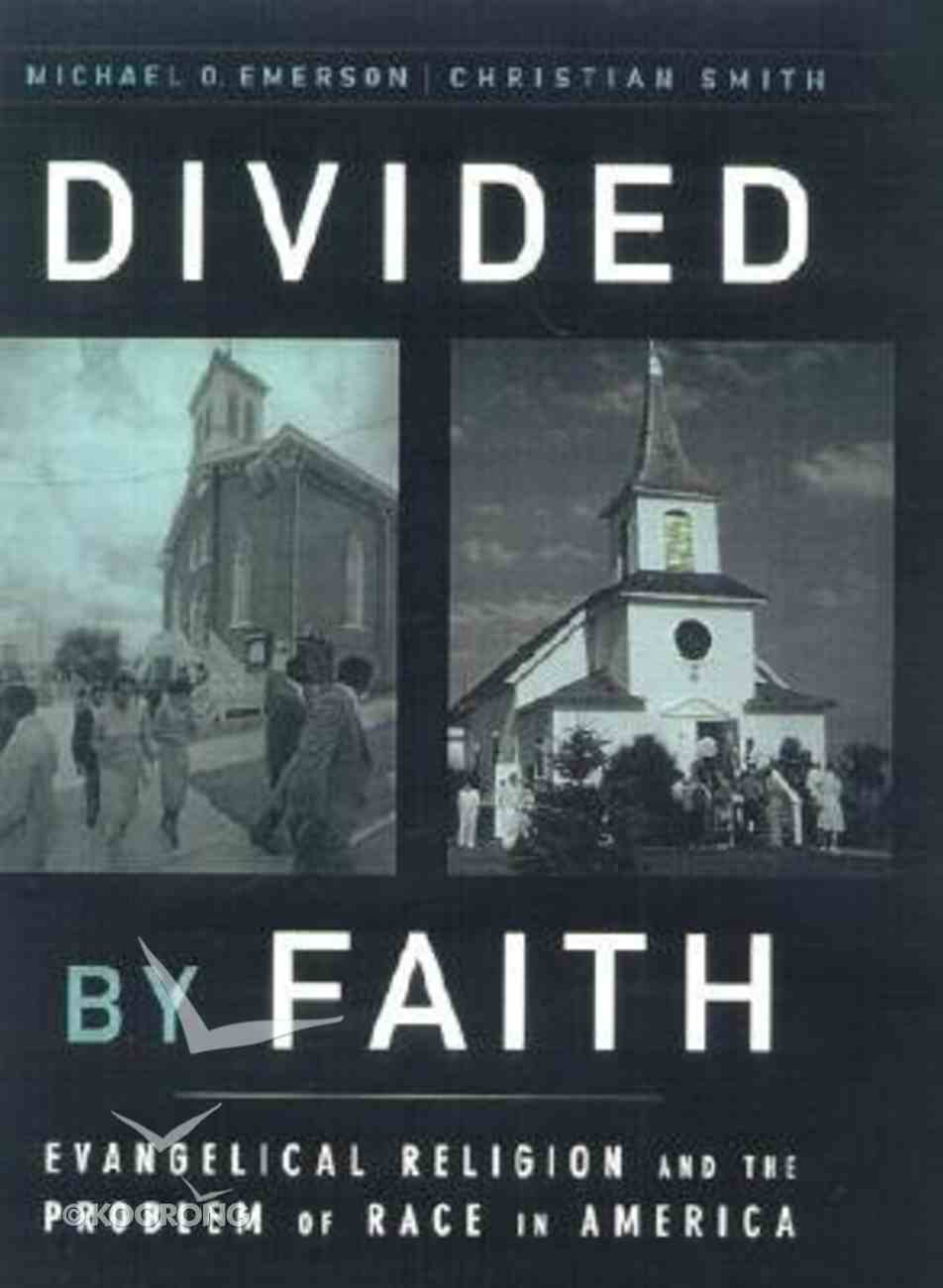 Divided By Faith Paperback
