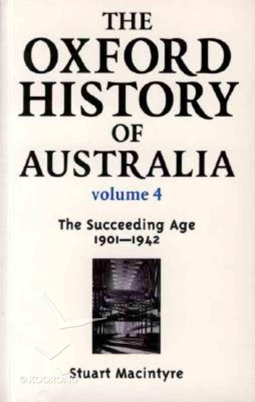Oxford History of Australia (Vol 4) Paperback