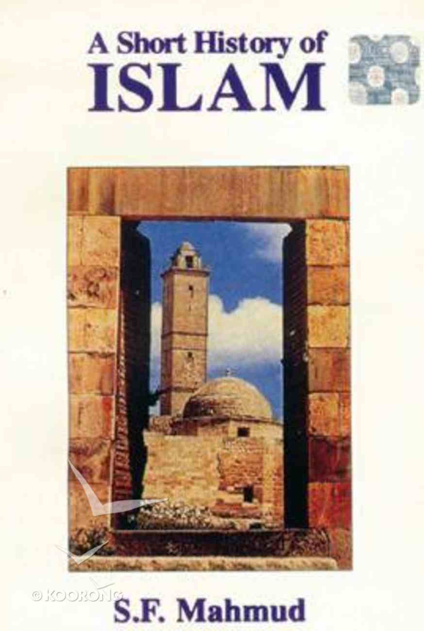 A Short History of Islam Paperback