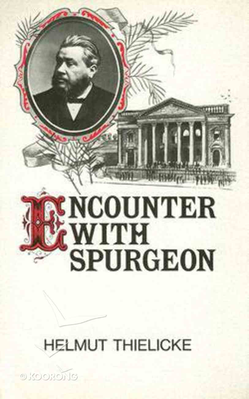 Encounter With Spurgeon Hardback