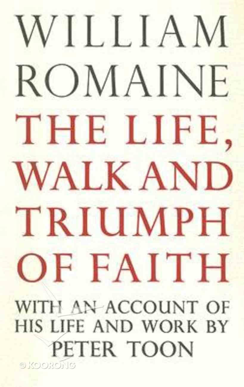 Life, Walk & Triumph of Faith Hardback