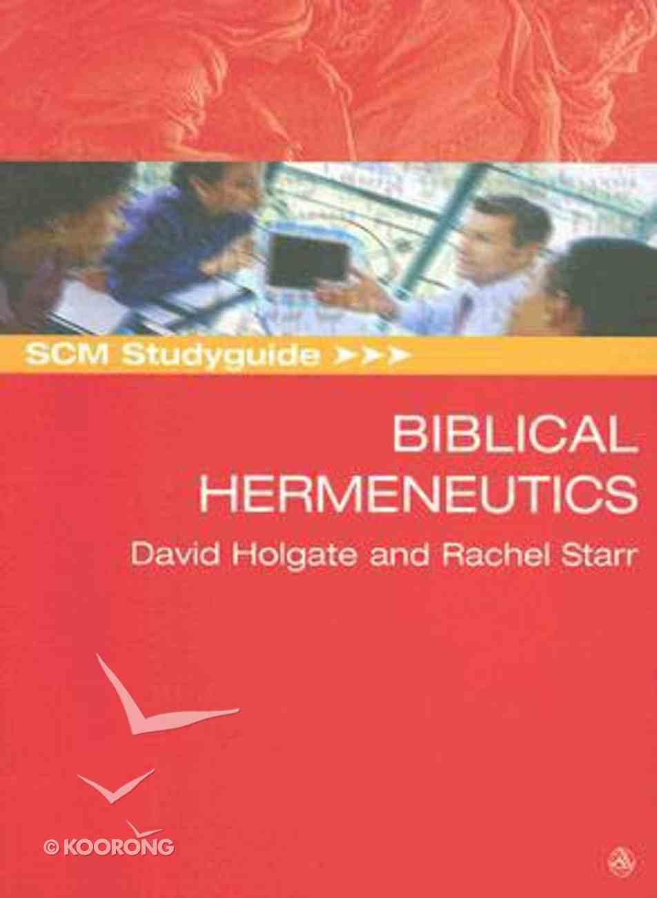 Scm Study Guide: Biblical Hermeneutics (Scm Studyguide Series) Paperback