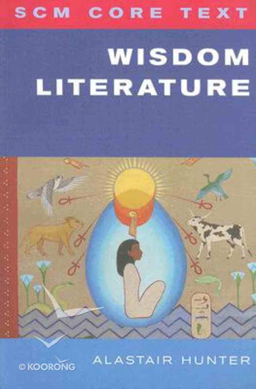Wisdom Literature (Scm Core Texts Series) Paperback