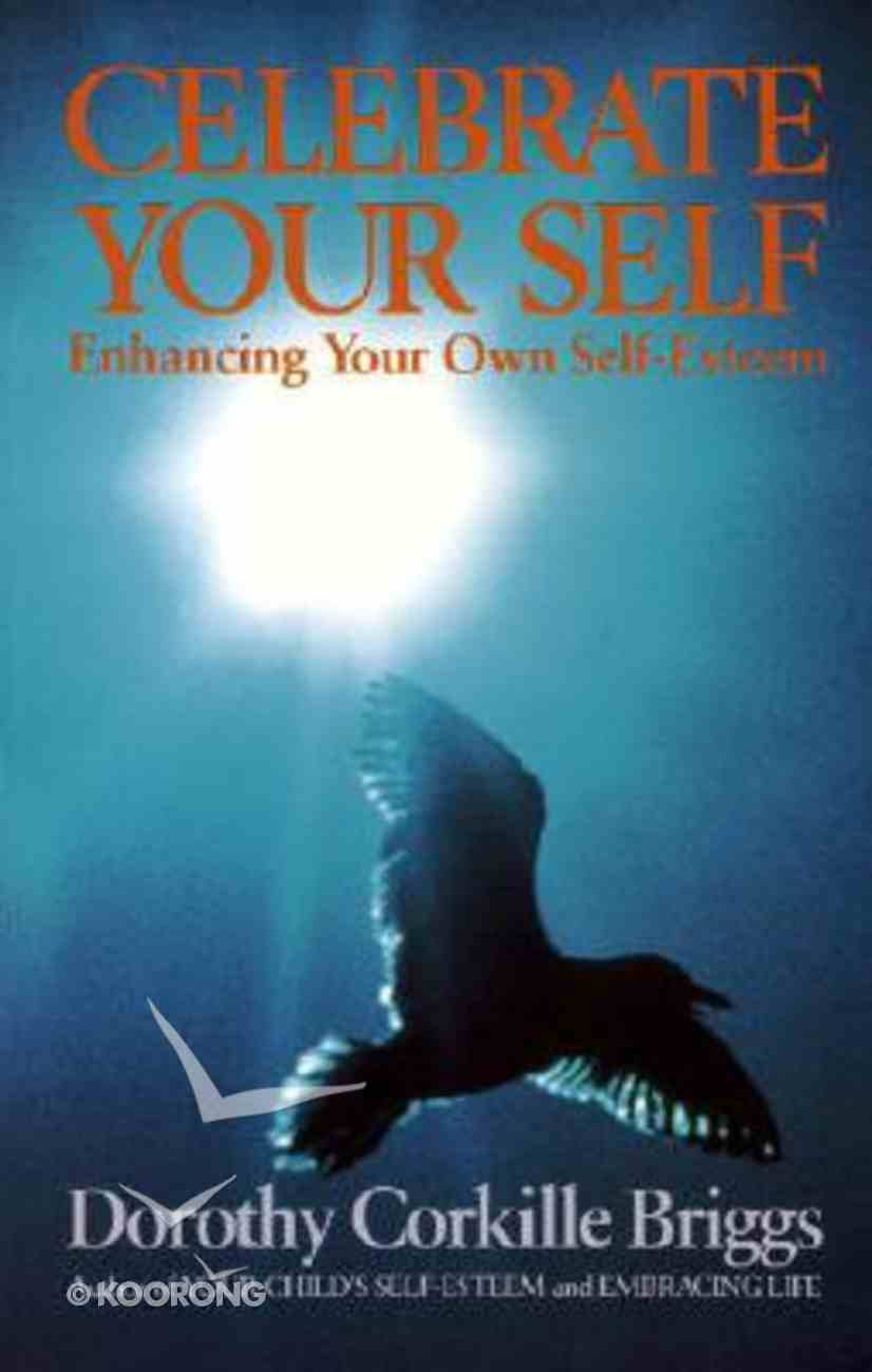 Celebrate Your Self Paperback
