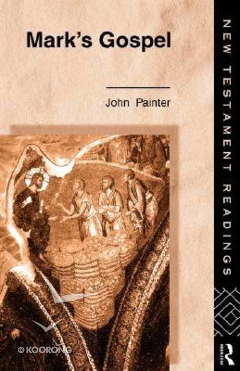 Mark's Gospel (New Testament Readings Series) Paperback