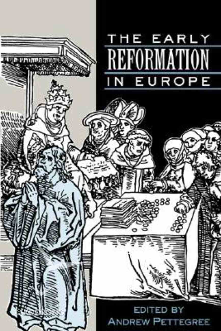 The Early Reformation in Europe Paperback
