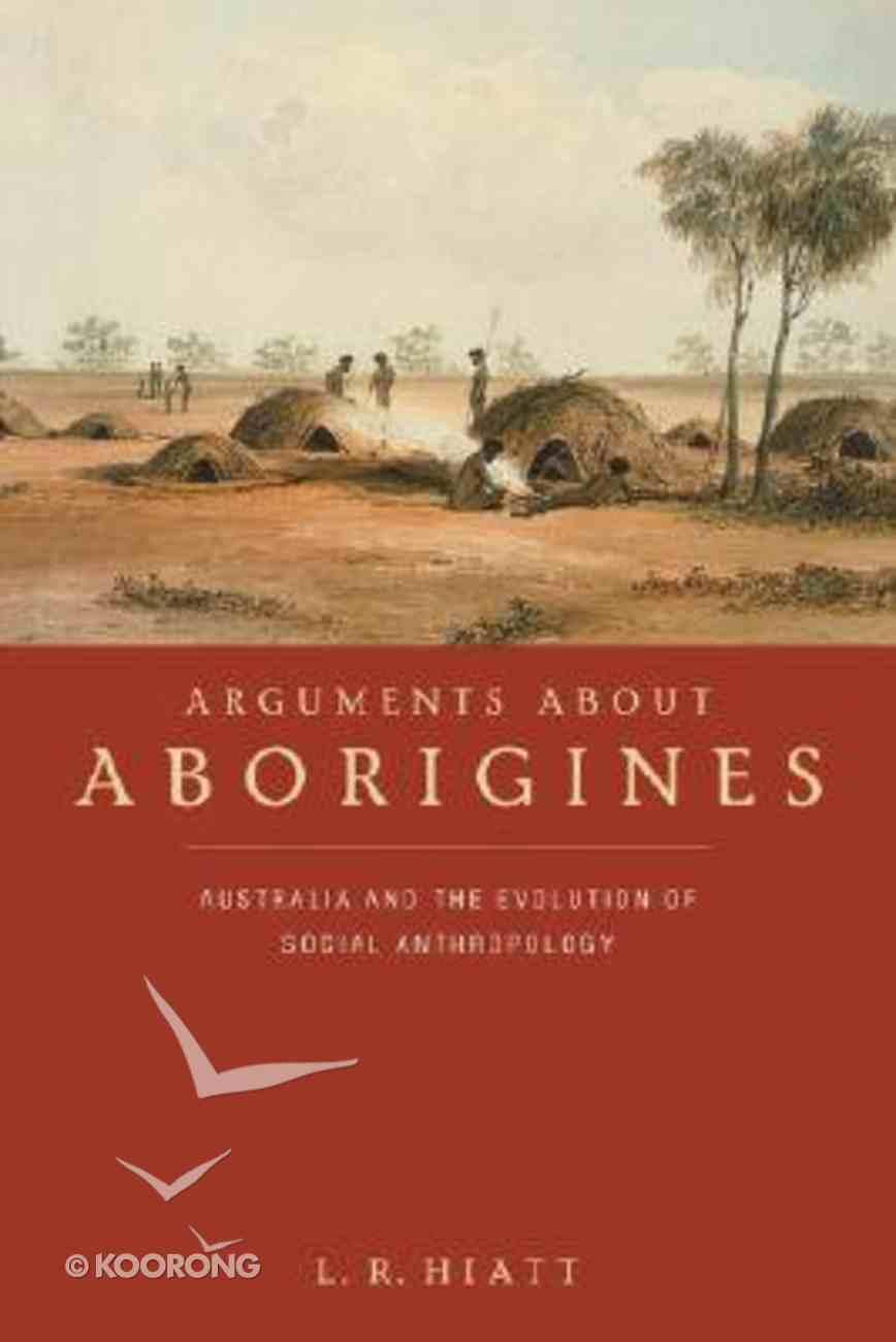 Arguments About Aborigines Paperback