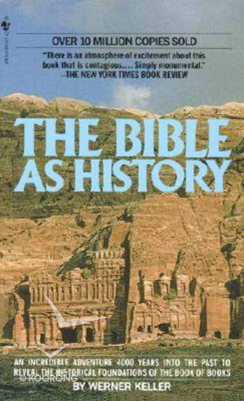 The Bible as History Paperback