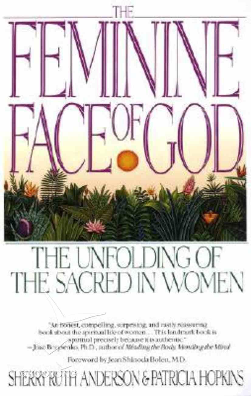 Feminine Face of God Paperback