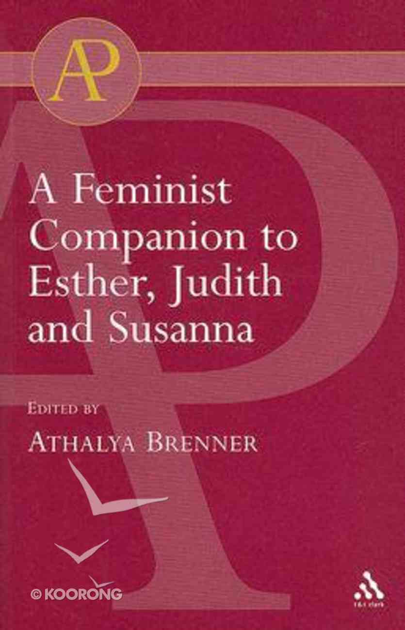 Feminist Companion to Esther, Judith and Susanna Paperback