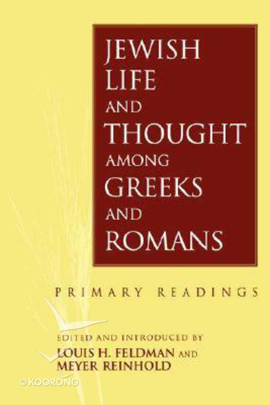 Jewish Life and Thought Among the Greeks and Romans Paperback