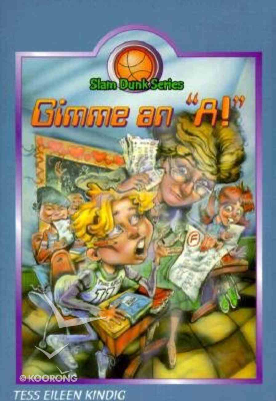 """Gimme An """"A"""" (#05 in Slam Dunk Series) Paperback"""