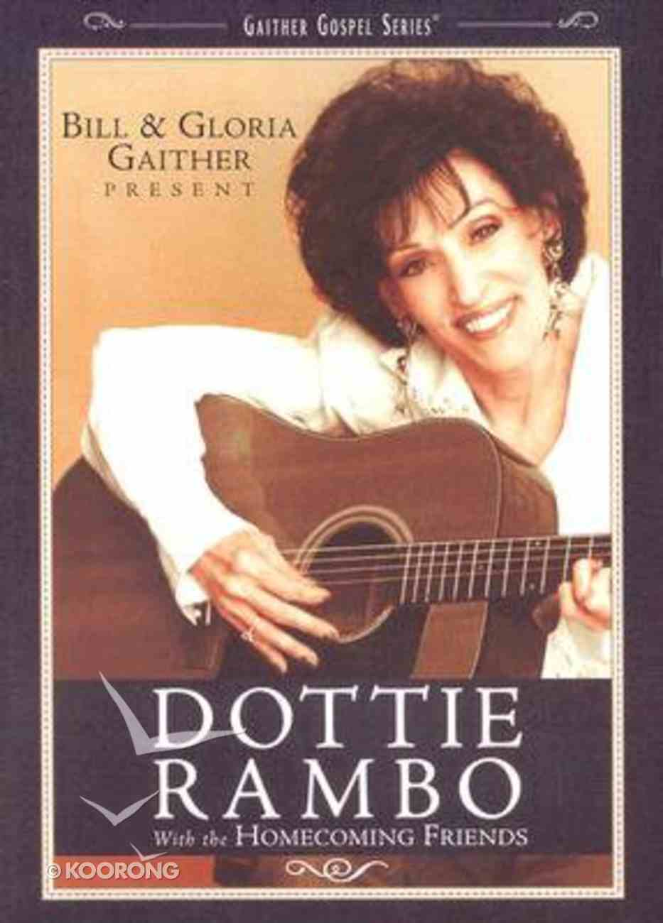Dottie Rambo With the Homecoming Friends (Gaither Gospel Series) DVD