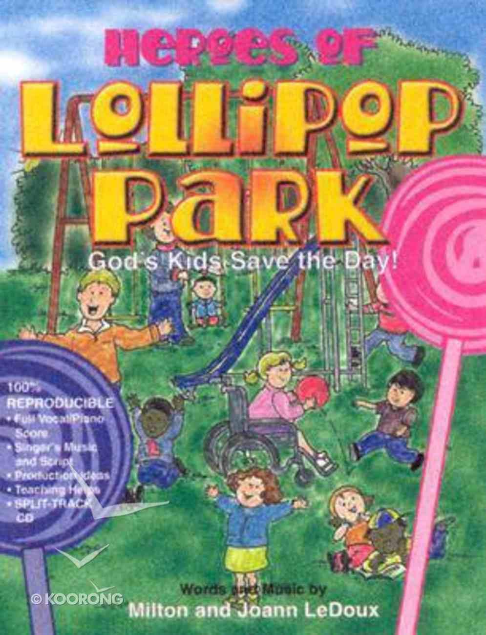 Heroes of Lollopop Park Paperback