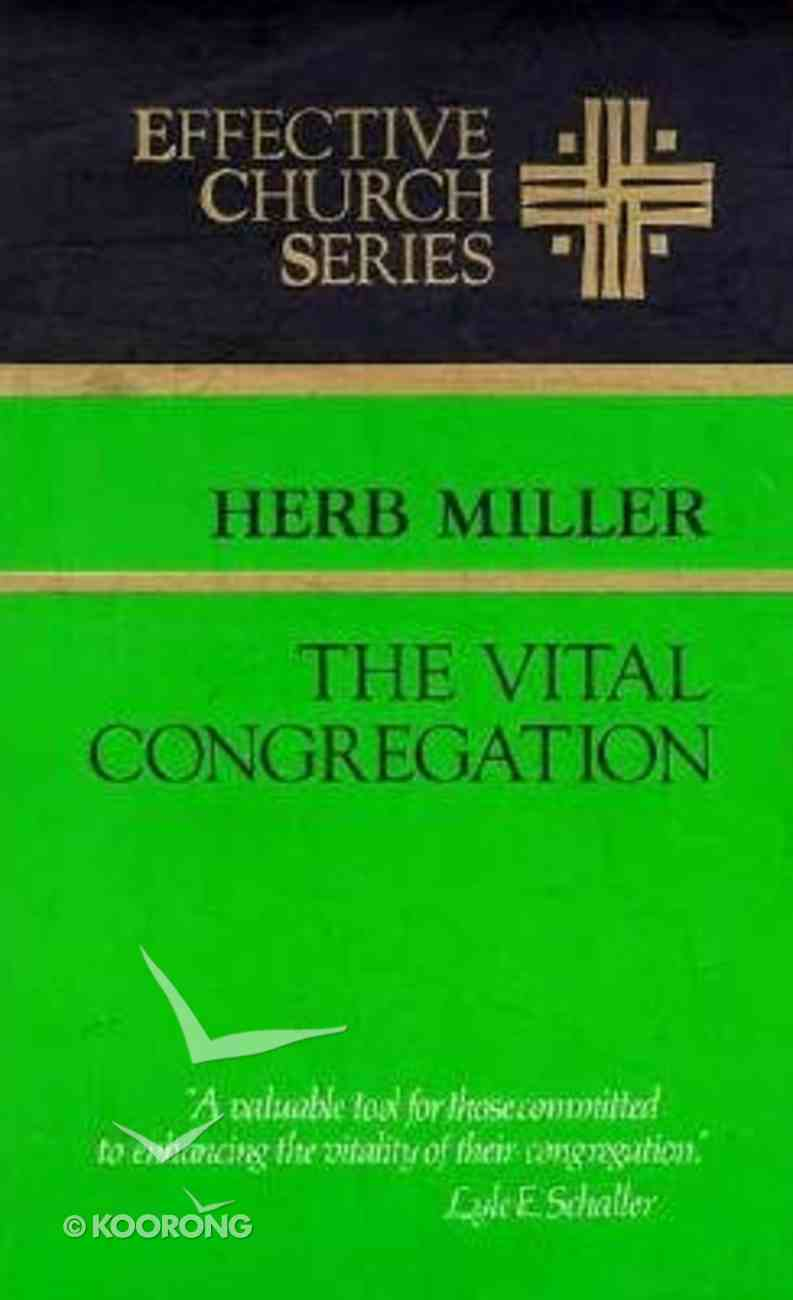 Effective Church: The Vital Congregation Paperback
