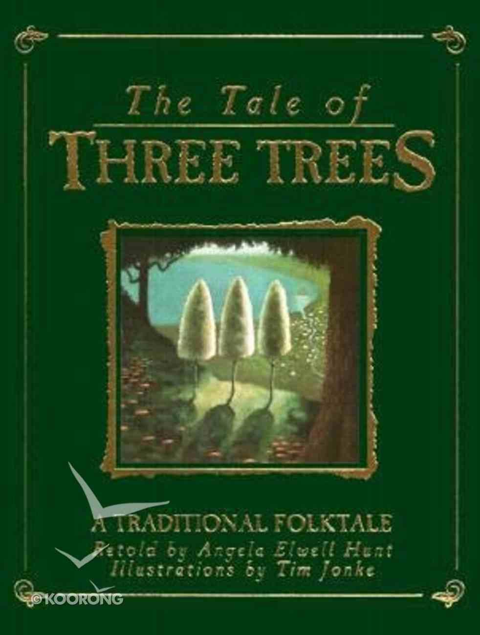 The Tale of Three Trees Hardback