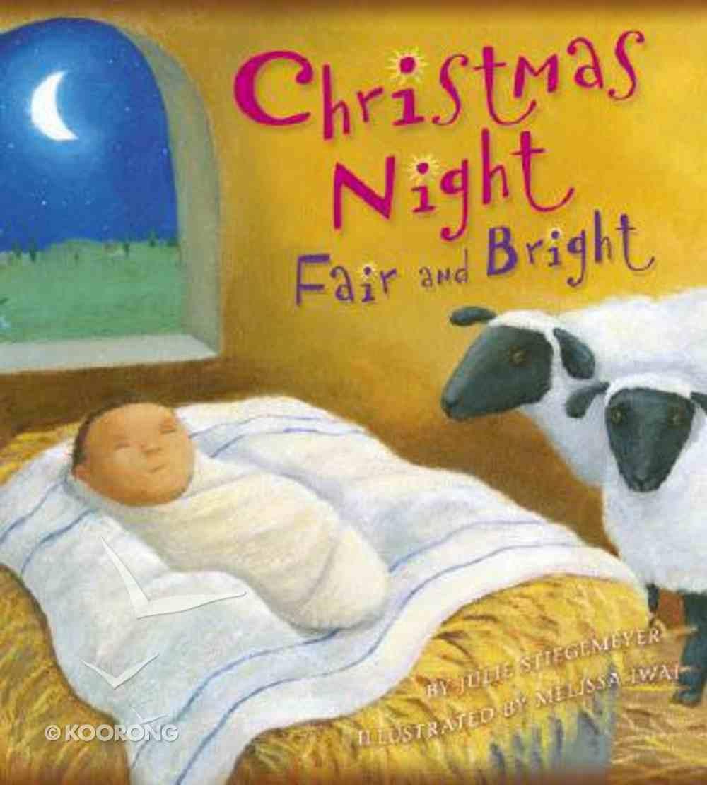 Christmas Night Fair and Bright Hardback