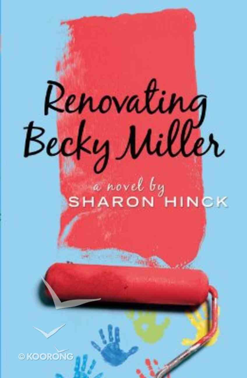 Renovating Becky Miller Paperback