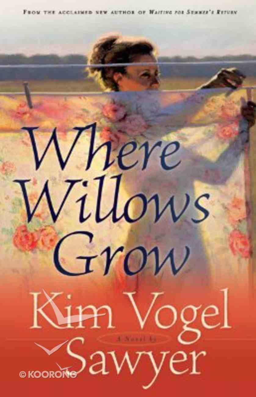Where Willows Grow (Large Print) Paperback
