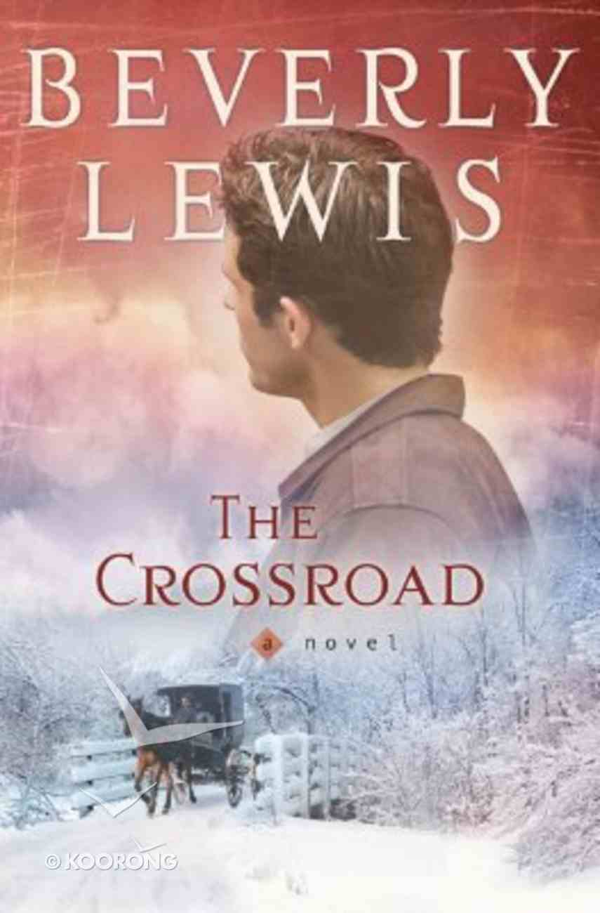 The Crossroad Paperback