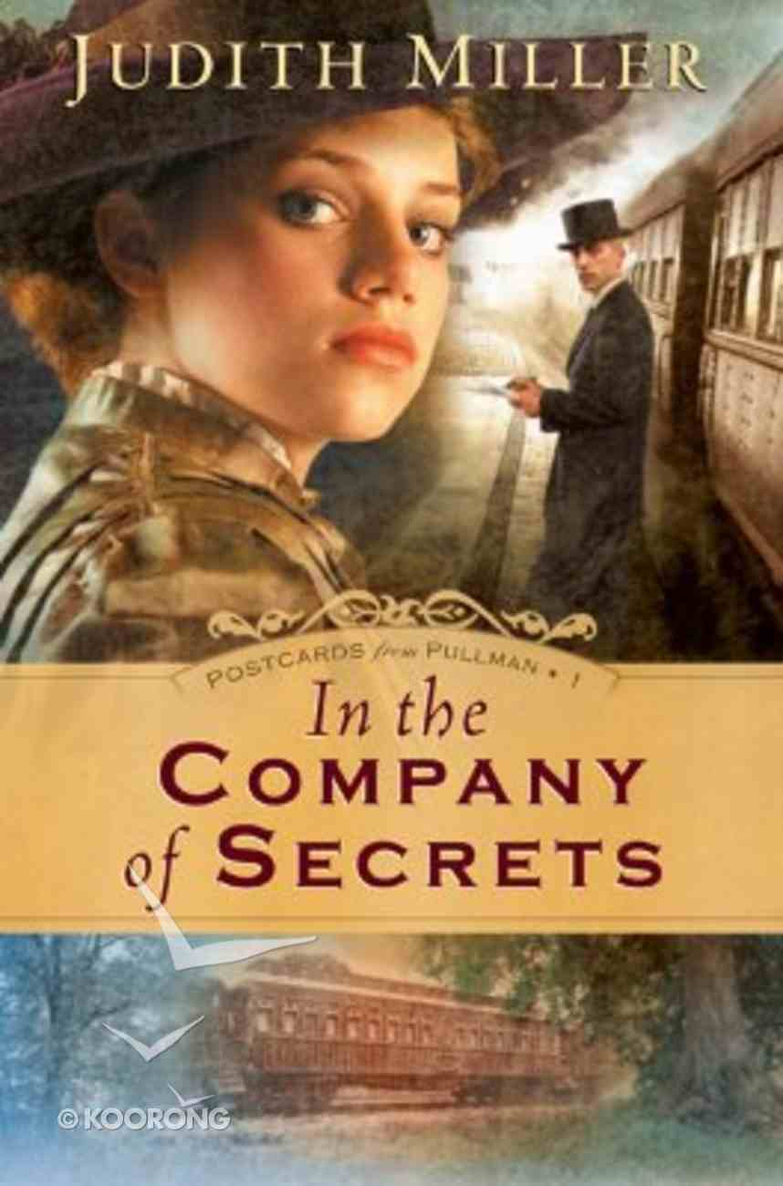 In the Company of Secrets (Large Print) (#01 in Postcards From Pullman Series) Paperback