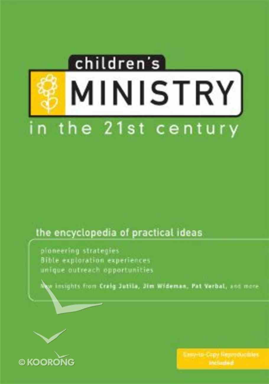 Children's Ministry in the 21St Century Paperback