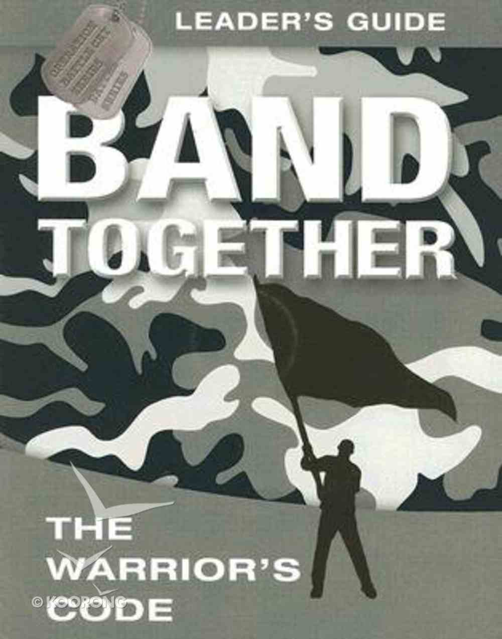 Band Together Leaders Guide (With DVD) (Operation Battle Cry Series) Pack