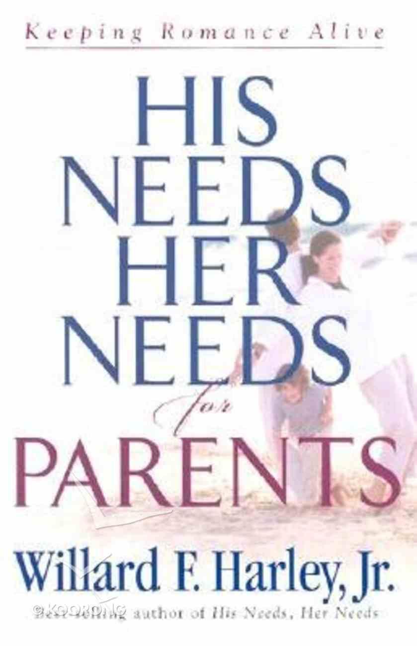 His Needs Her Needs For Parents Hardback