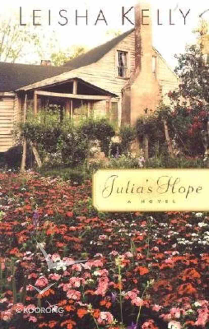 Julia's Hope Paperback