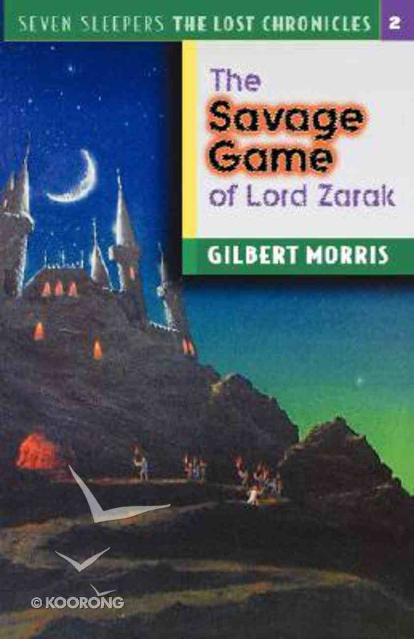 Savage Game of Lord Zarak (#02 in Lost Chronicles Series) Paperback