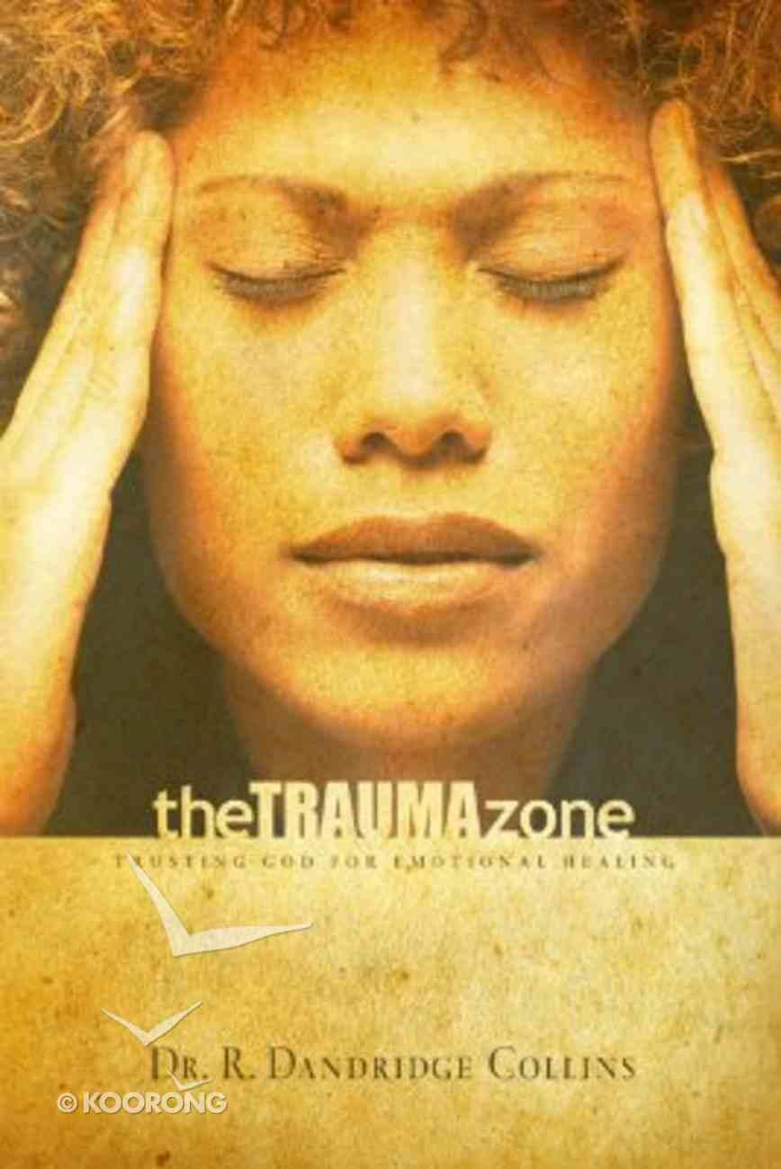 The Trauma Zone Paperback