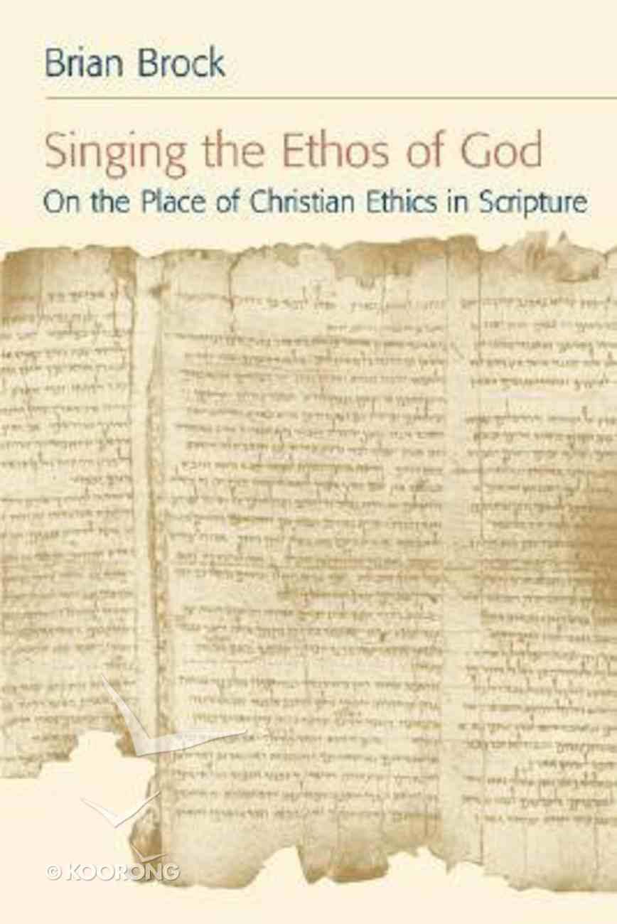 Singing the Ethos of God Paperback