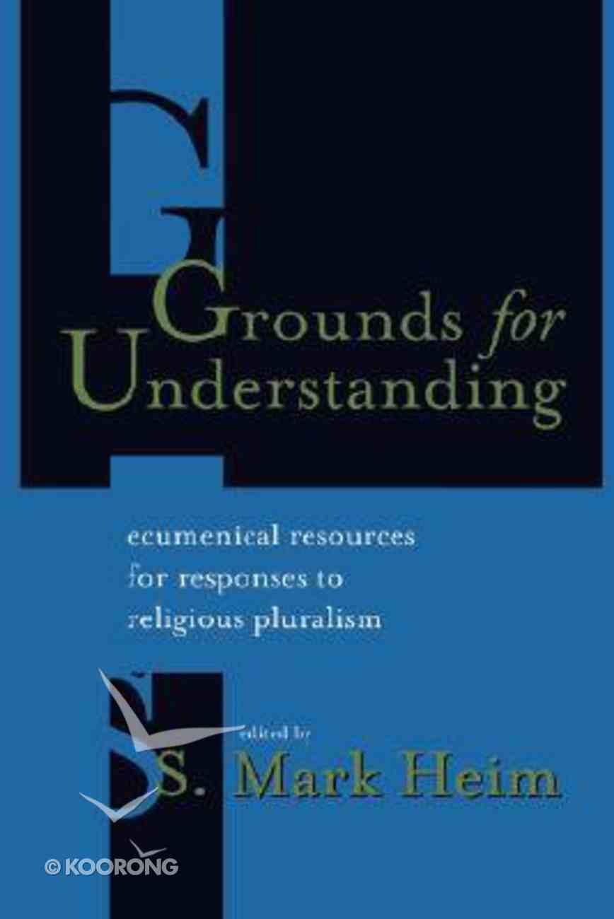 Grounds For Understanding Paperback