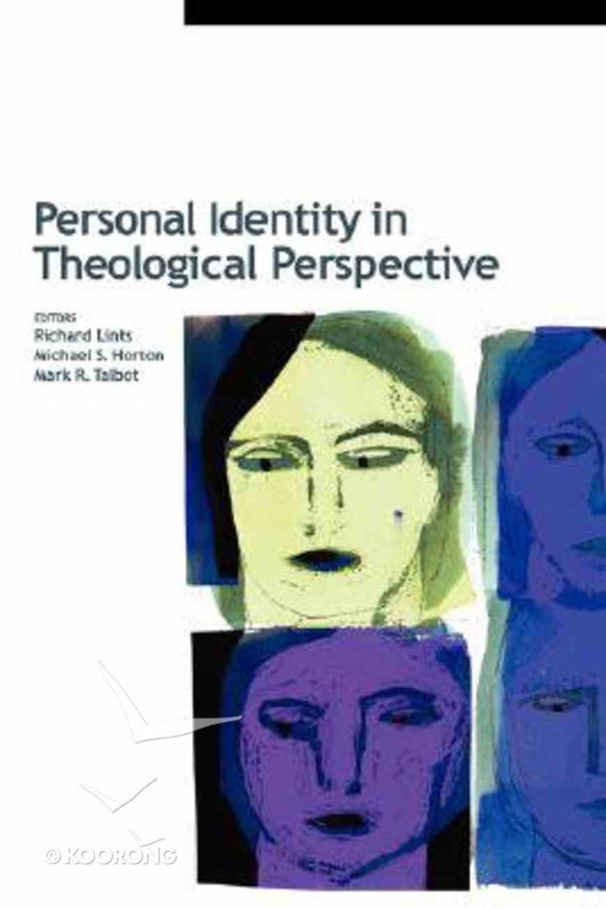 Personal Identity in Theological Perspective Paperback