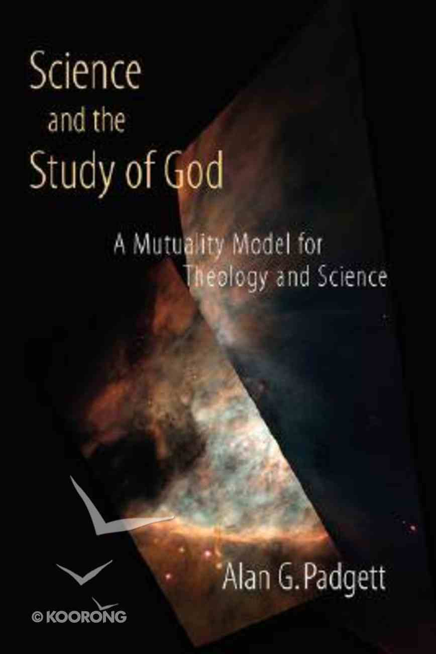 Science and the Study of God Paperback