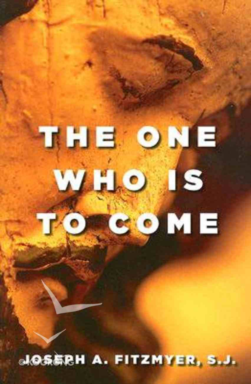 The One Who is to Come Paperback