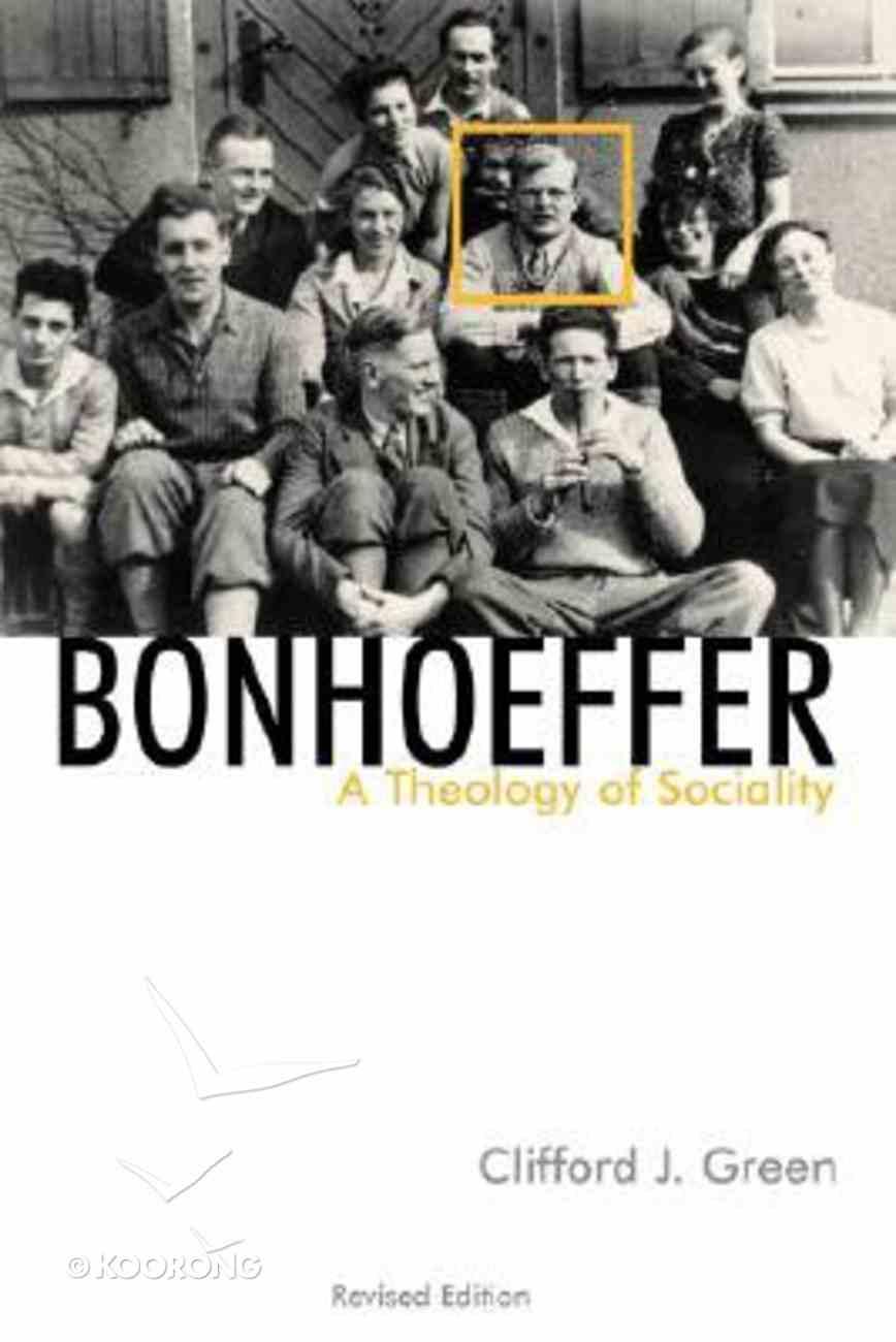 Bonhoeffer a Theology of Sociality Rev Paperback