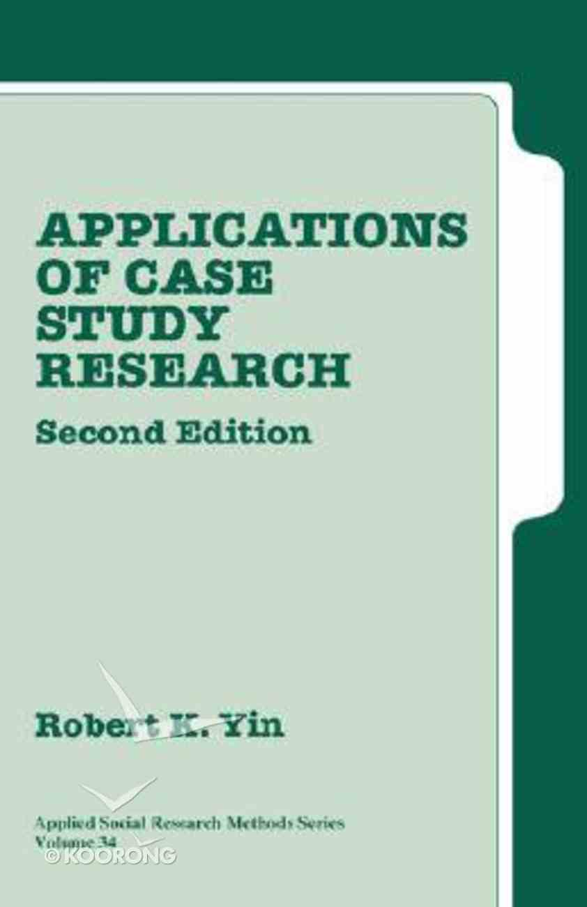 Applications of Case Study Research Paperback